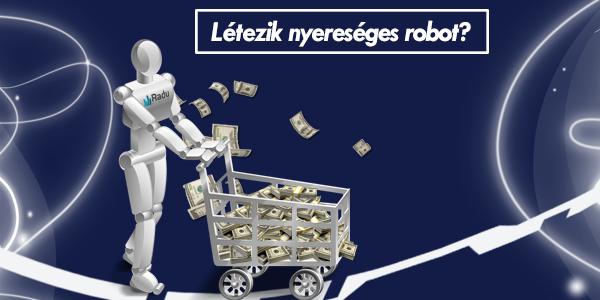 a kereskedési robotok nyereségesek)