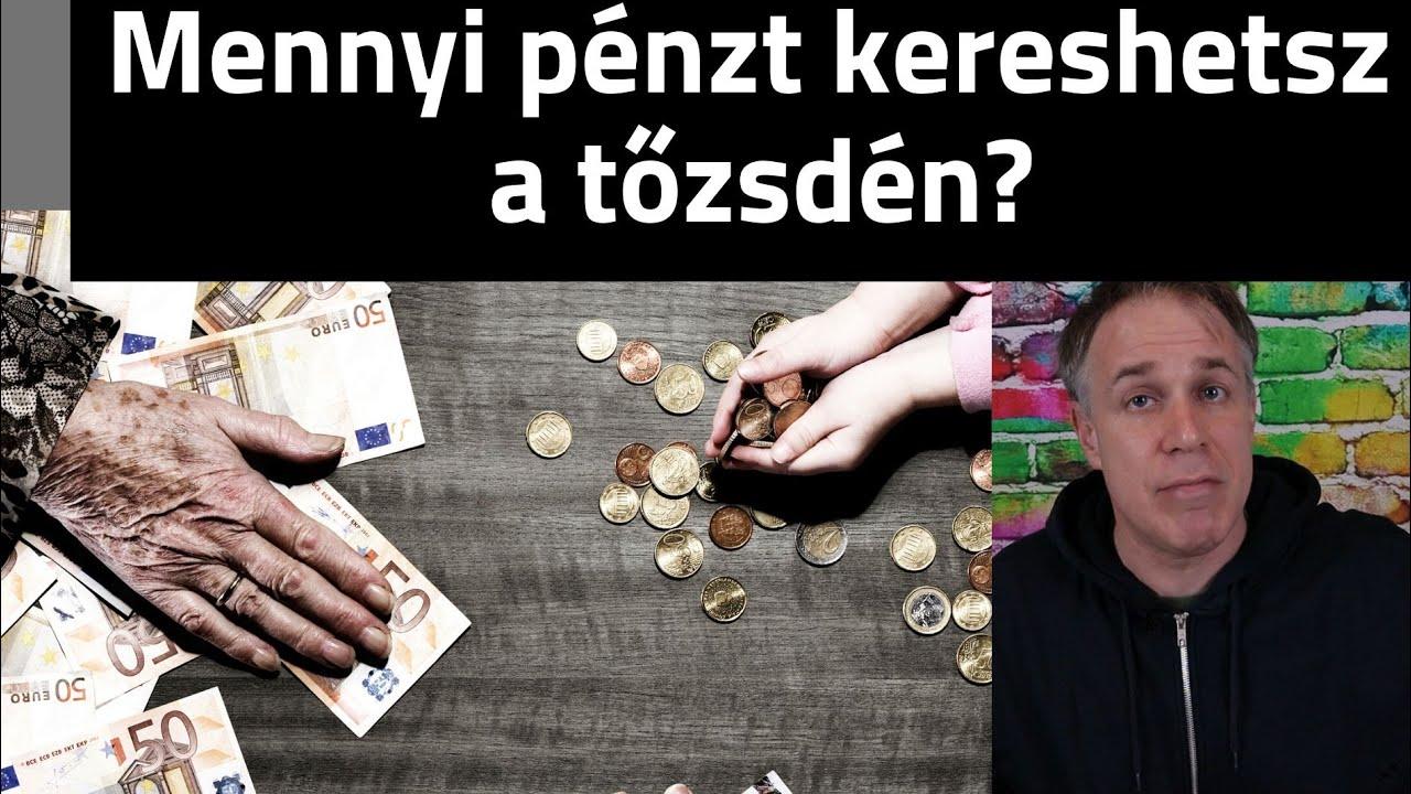 aki pénzt keres a tőzsdén)
