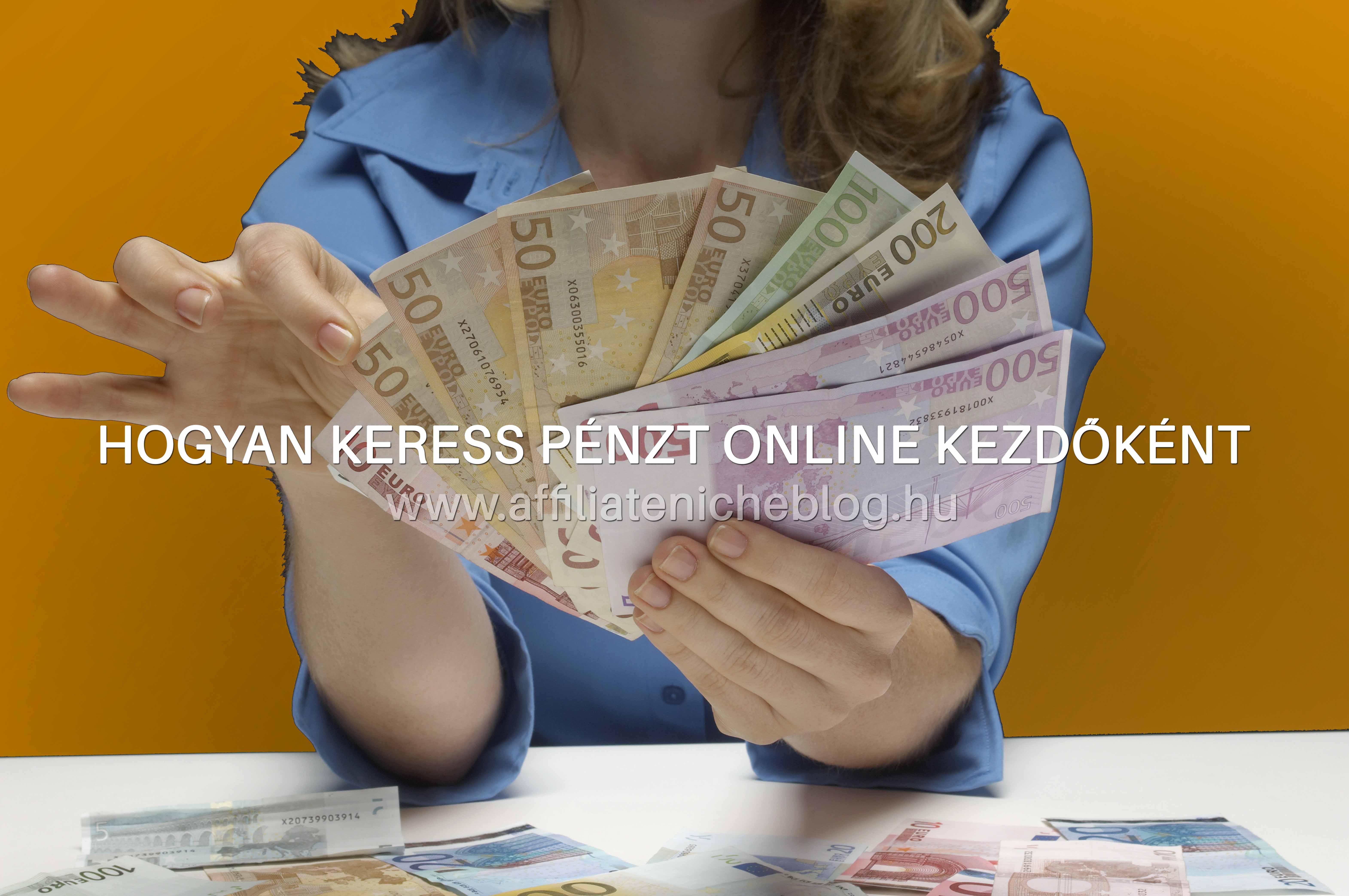 hogyan lehet otthon kezdeni a pénzt)
