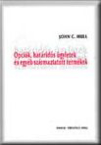 8-9 Opciós piacok. Options, Futures, and Other Derivatives, 8th Edition, Copyright John C. Hull