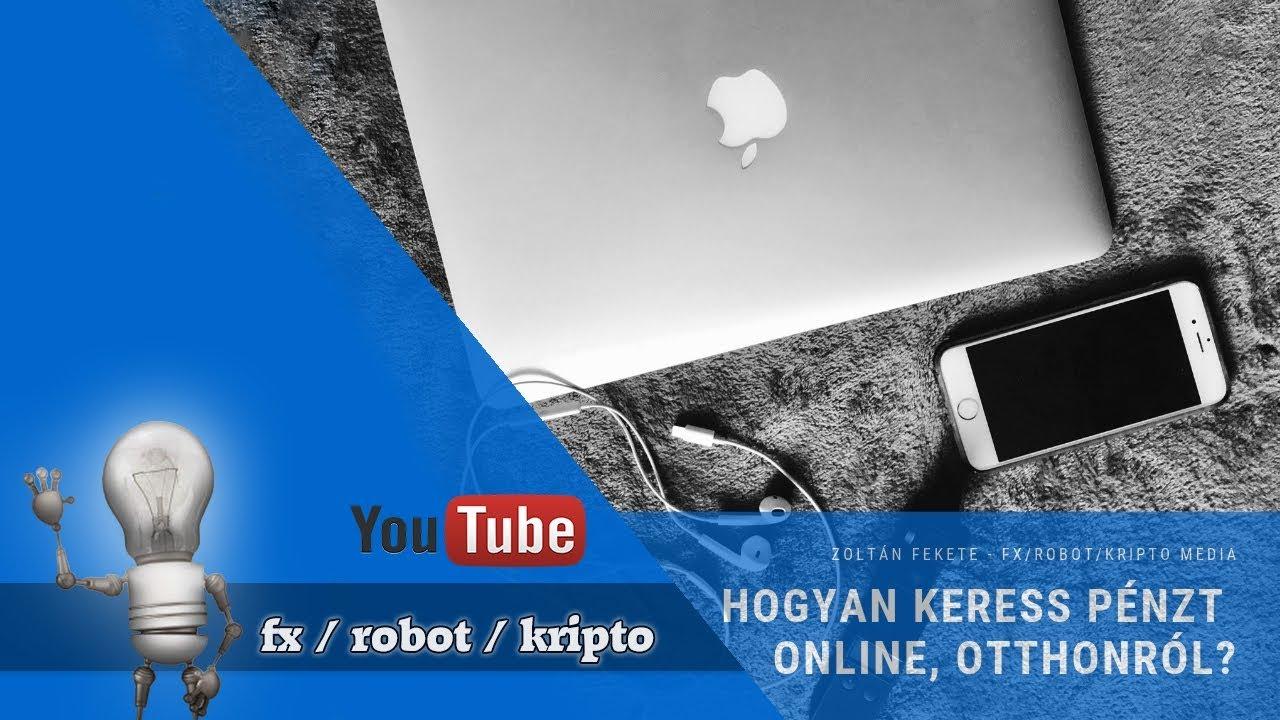 pénzt keresni online robot segítségével)