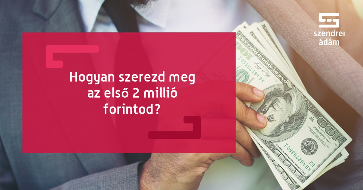 hogyan lehet gyorsan 3 milliót keresni)